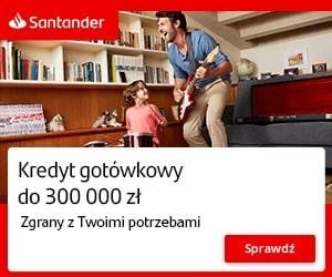 santander - idealny kredyt gotówkowy